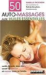 50 auto-massages aux huiles essentielles par Pacchioni