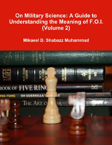 On Military Science: A Guide to Understanding the Meaning of F.O.I. (Volume 2)
