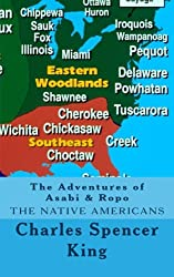 The Adventures of Asabi & Ropo: The Native Americans (Volume 1)