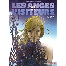ANGES VISITEURS (LES) T.01 : ÉVA