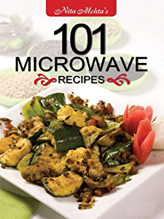 Microwave indian recipes popular vegetarian meals in minutes ebook 101 microwave recipes forumfinder Choice Image