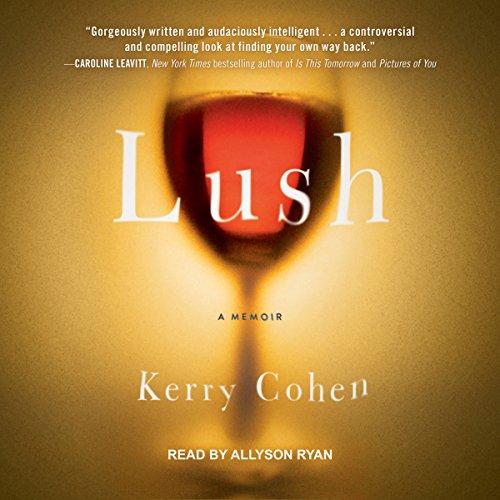 Lush: A Memoir