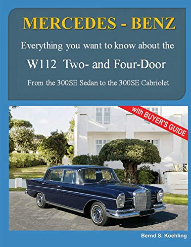 (MERCEDES-BENZ, The 1960s, W112 Two- and Four-Door: From the 300SE Sedan to the 300SE Cabriolet)
