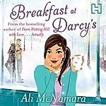 Breakfast at Darcy's | Ali McNamara