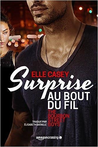 Surprise au bout du fil (2016) - Casey Elle