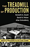 img - for Treadmill of Production (The Sociological Imagination) book / textbook / text book