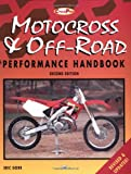 Motorcross and Off-Road Motorcycle Performance Handbook, Eric Gorr, 0760306605