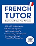 French Tutor%3A Grammar and Vocabulary W