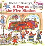 img - for A Day at the Fire Station (Richard Scarrys) (Hardback) - Common book / textbook / text book