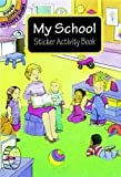 My School Sticker Activity Book (Dover Little Activity Books Stickers)