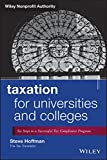 Taxation for Universities and Colleges: Six Steps to a Successful Tax Compliance Program (Wiley Nonprofit Authority)