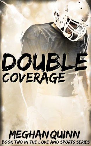 - Double Coverage (Love and Sports Series Book 2)