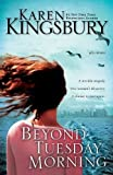 Beyond Tuesday Morning (September 11 Series #2)