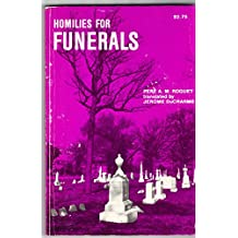 Homilies for Funerals (English and French Edition)