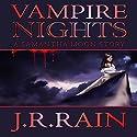 Vampire Nights: A Samantha Moon Story Audiobook by J.R. Rain Narrated by Sylvia Roldán Dohi
