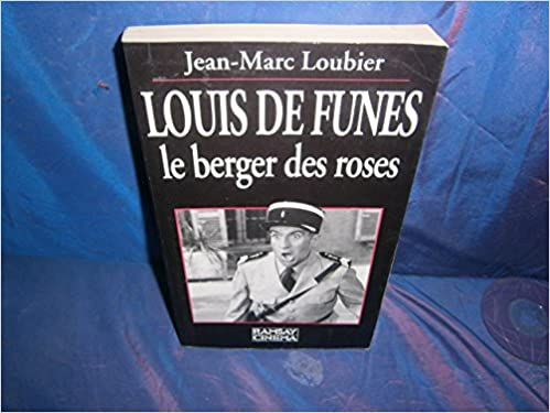 Louis de Funès : Le berger des roses pdf, epub ebook