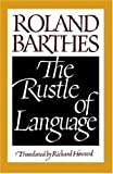 The Rustle of Language, Roland Barthes, 0809015277