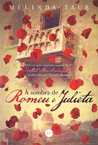 À sombra de Romeu e Julieta