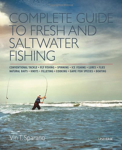 Complete Guide to Fresh and Saltwater Fishing ...