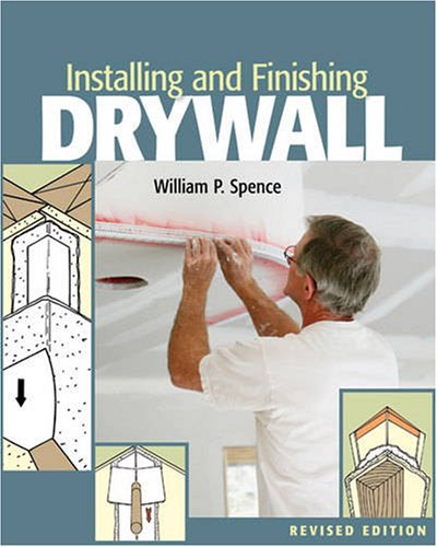 (Installing and Finishing Drywall)