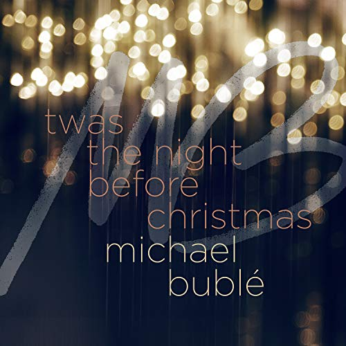 'Twas the Night Before Christmas (Michael Christmas Mp3 Buble Song)