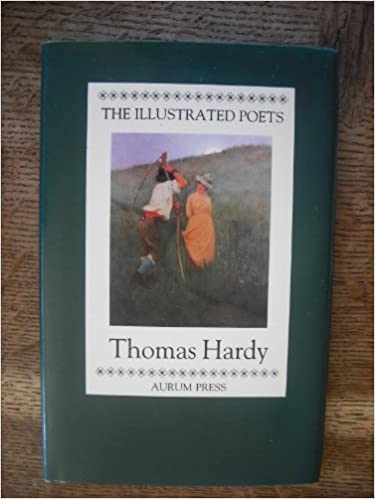 Thomas Hardy (Illustrated Poets)