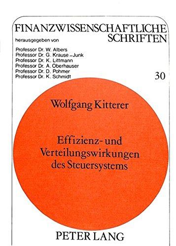 Effizienz- und Verteilungswirkungen des Steuersystems (Finanzwissenschaftliche Schriften) (German Edition) by Peter Lang GmbH, Internationaler Verlag der Wissenschaften