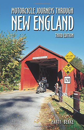 Motorcycle Journeys Through New England, 3rd Edition