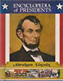 img - for Abraham Lincoln: Sixteenth President of the United States (Encyclopedia of Presidents) book / textbook / text book