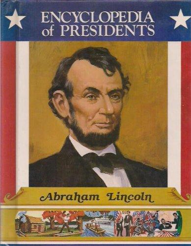 Abraham Lincoln (Encyclopedia of Presidents)