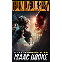 Operation: Bug Spray (Argonauts Book 9)