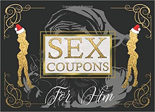 Sex Coupons For Him Secret Santa Gift For Men Xmas Gift For Men Amazon Co Uk Joflavor 9781702587402 Books