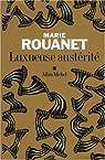 Luxueuse austérité par Rouanet