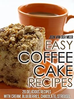 Easy Coffee Cake Recipes Blueberries ebook product image