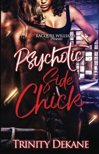 Books : The Psychotic Side Chick