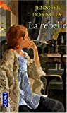 La rebelle par Donnelly