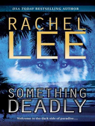 Something Deadly (Mira)