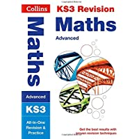 KS3 Maths (Advanced) All-in-One Revision and Practice