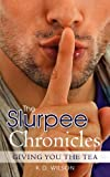 The Slurpee Chronicles, K. Wilson, 1469976900
