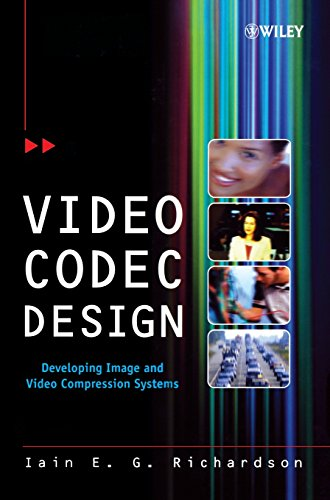 Video Codec Design: Developing Image and Video Compression (Best Hdtv Standard Definition)