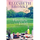 Fireflies in the Field (Large Print): A Birch Harbor Novel (Book 3)