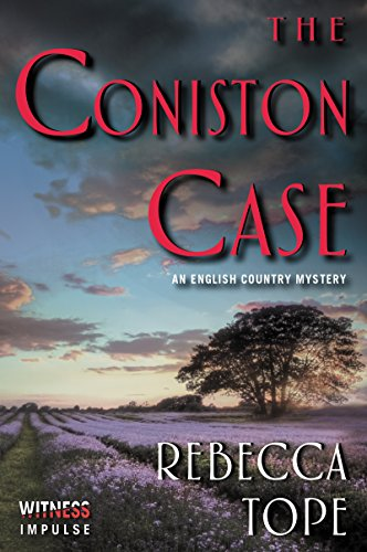 The Coniston Case: An English Country Mystery (Lake District Mysteries)