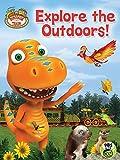 Dinosaur Train: Explore Outdoors!