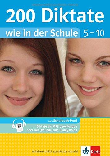 klett-200-diktate-wie-in-der-schule-klasse-5-10-deutsch-gymnasium-und-realschule