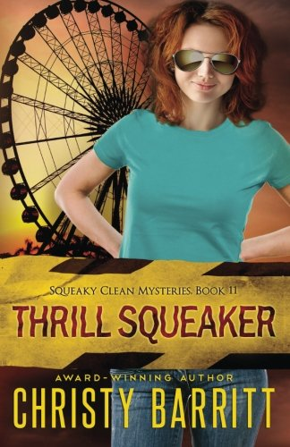 Thrill Squeaker (Squeaky Clean) (Volume 11) pdf
