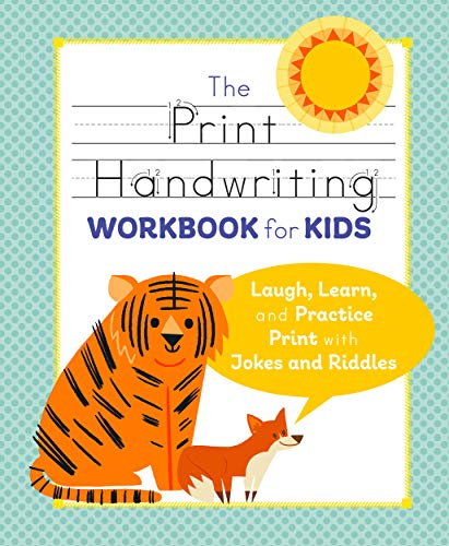 The Print Handwriting Workbook for Kids: Laugh, Learn, and Practice Print with Jokes and -