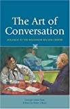The Art of Conversation, George Liston Seay, 0801887844