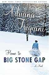 NEW YORK TIMES BESTELLER • Millions of readers around the world have fallen in love with the novels of the New  York Times bestselling author Adriana Trigiani. In Home to Big Stone Gap, she tells  her most powerful story yet, full of humor an...