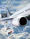 img - for Advancing Aeronautical Safety: A Review of NASA's Aviation Safety-Related Research Programs book / textbook / text book