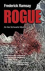 Rogue: An Ike Schwartz Mystery (Ike Schwartz Series Book 7)